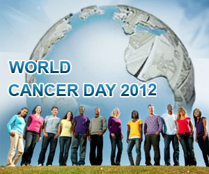 4th Feb – The World Cancer Day: Stand Up And Do Something Before It Starts